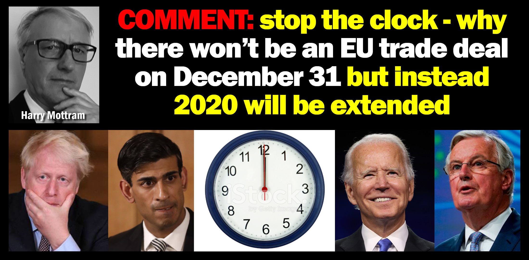 AGENDA WEST COMMENT: Stop the clock – why there won't be an EU trade deal on December 31 but instead 2020 will be extended