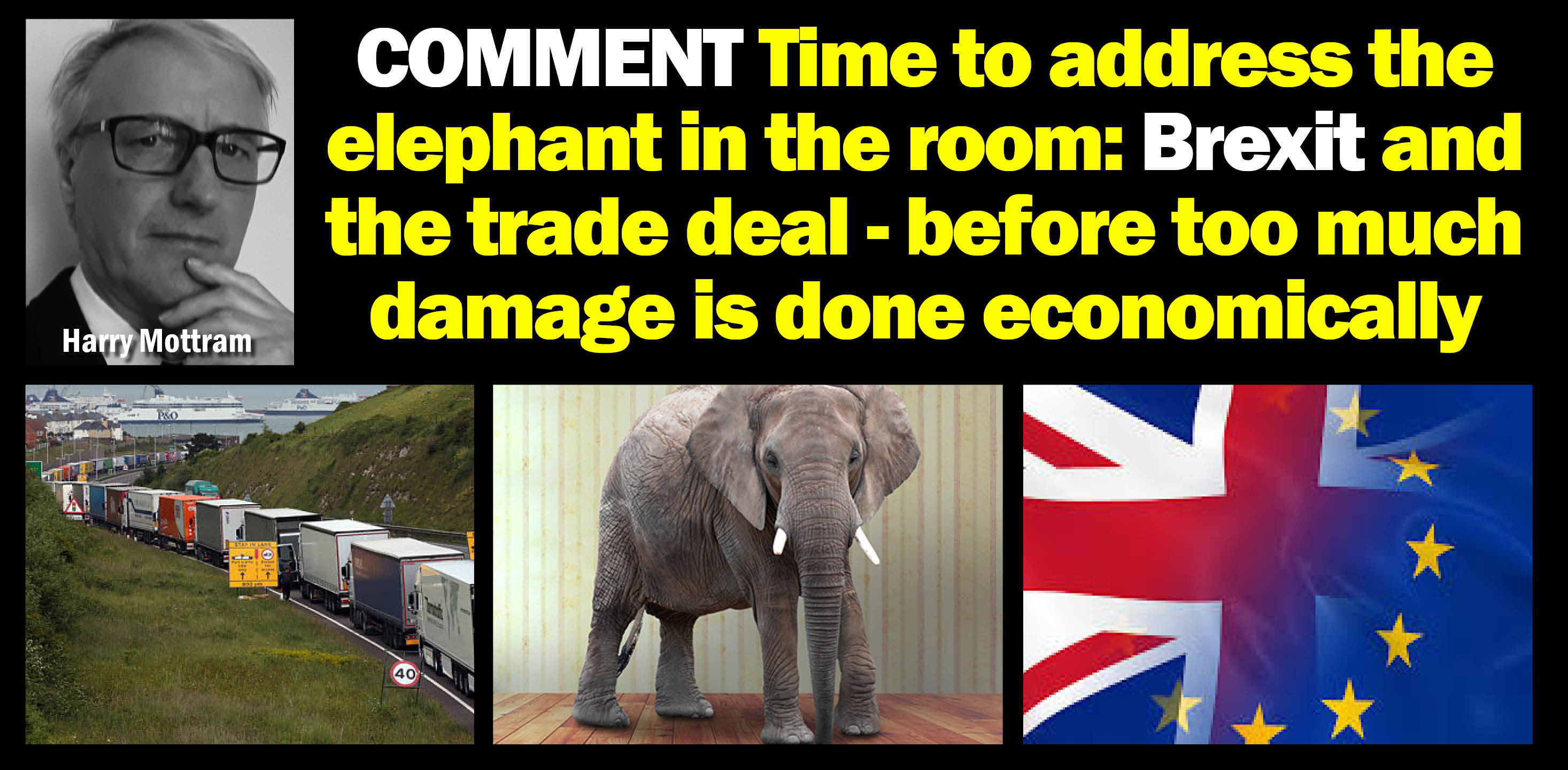 AGENDA WEST COMMENT It's time to address the elephant in the room: the Brexit trade deal